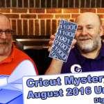 Cricut Mystery Box - August 2016 Digital Unboxing