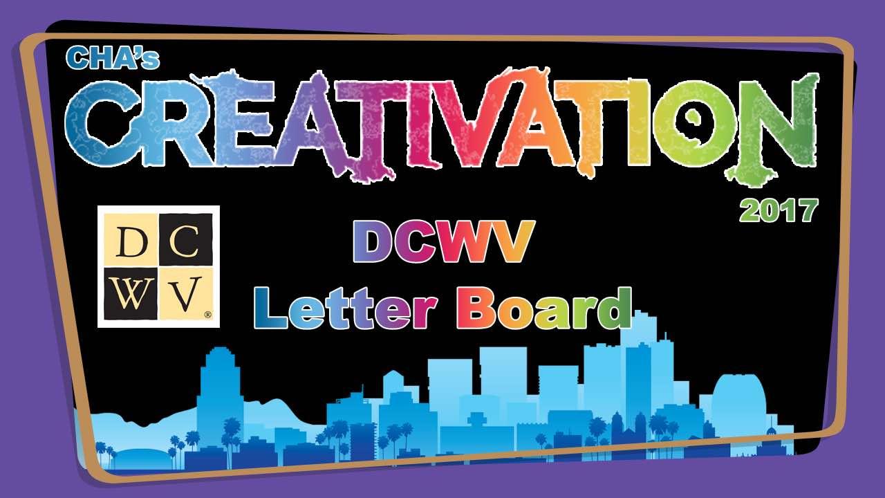 DCWV Letter Board – Creativation 2017