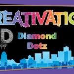 Diamond Dotz - Creativation 2017