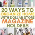 20 Ways To Organize With Dollar Store Magazine Holders Craftsy Hacks