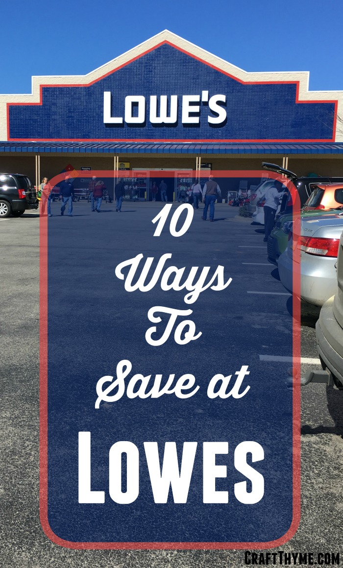 Ten ways to save money at Lowe's Home Improvement Store
