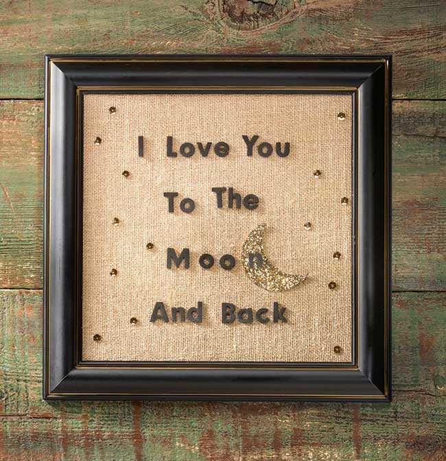 Diy Love You To The Moon And Back Frame