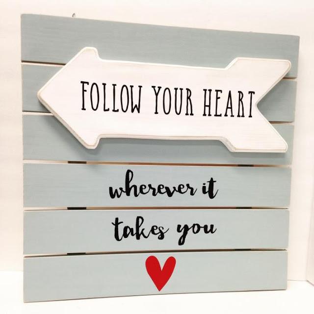 Follow your hear sign
