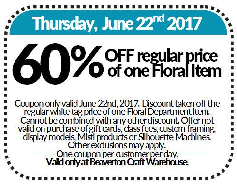 Coupon 60 Off Regular Price Of One Floral Item Craft