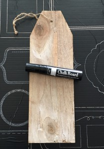 wood tag with Marvy chalkboard marker
