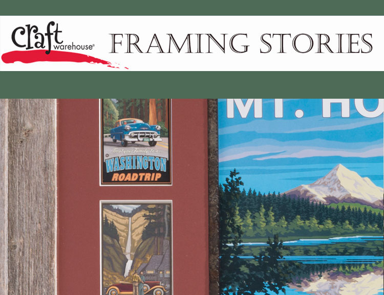 Frame up stories of your adventures at Craft Warehouse