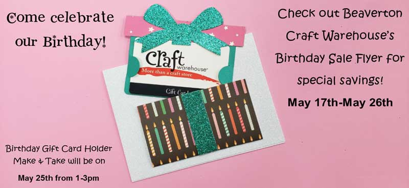Happy Birthday Sales Event Beaverton Or Craft Warehouse