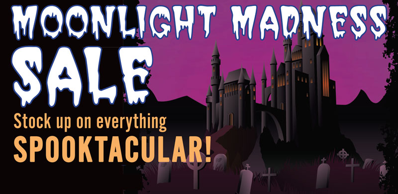 Moonlight Madness Sales Event @ All Locations