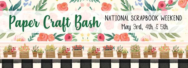 Paper Craft Bash 3 Day Event @ All Locations | Gresham | Oregon | United States