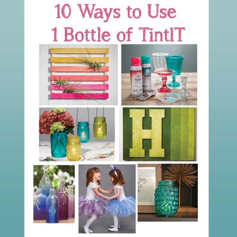 10 crafty ways to use TintIT spray dye.