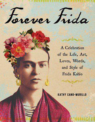 Forever Frida, a new book by Kathy Cano-Murillo. #craftychica #fridakahlo #fridalove #fridabook