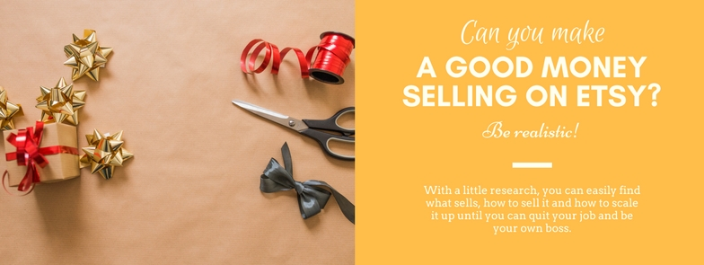 Can you make money selling on Etsy