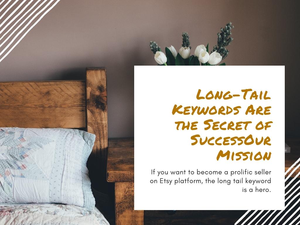Secret of Etsy Longtail Keywords