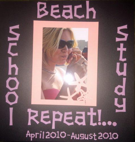 Beach, School, Study, Repeat!