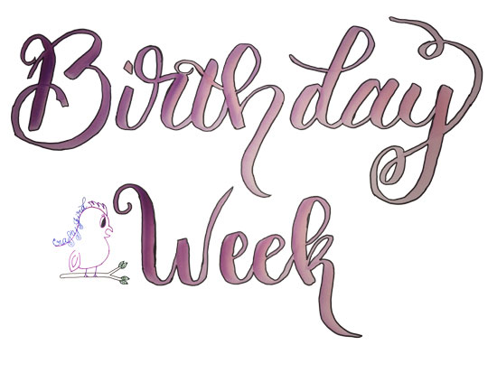 Birthday Week! -- Visit CraftyJBird.com for more info...