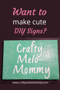 DIY signs with sayings