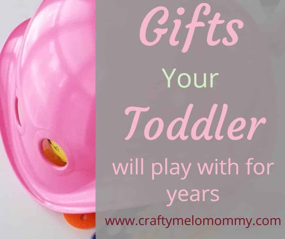 Toddler Gifts Years of Fun