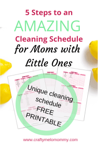 Create a weekly cleaning schedule by room. Great for busy moms with little ones.