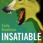 Insatiable by Emily Kimelman #bookreview
