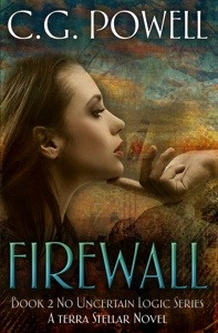 Firewall (Book 2 No Uncertain Logic Series) by C.G. Powell Cover Reveal