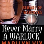 Never Marry a Warlock by Marilyn Vix #bookreview