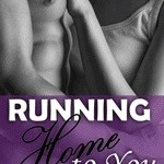 Running Back to You by Suzanne Sweeney #authorpost #bookreview @goddessfish