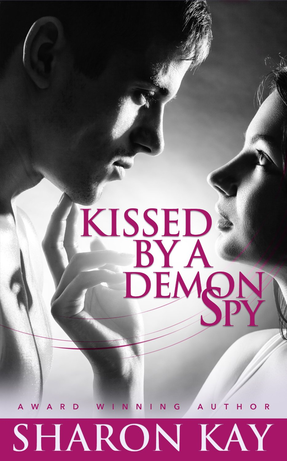 Kissed By A Demon Spy: A Novella Book Cover