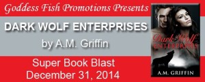 Dark Wolf Enterprises by A. M. Griffin @goddessfish #giveaway