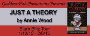 Just a Theory by Annie Wood #giveaway