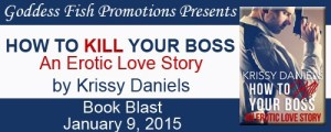 How To Kill Your Boss by Krissy Daniels #bookBlast
