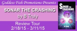 Sonar the Crashing by B Truly #bookReview @goddessfish