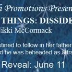 COVER REVEAL FOR FORBIDDEN THINGS: DISSIDENTby Nikki McCormack