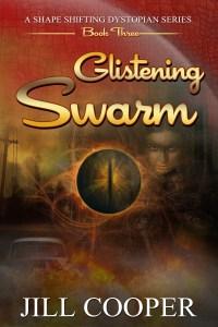 Glistening Swarm (Glistening Haven Book 3) by Jill Cooper