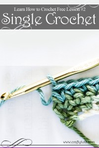 Learn How to Crochet - Free crochet lesson #2 Single Crochet