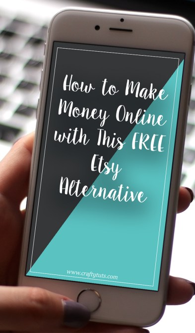 How to make money online free etsy alternative