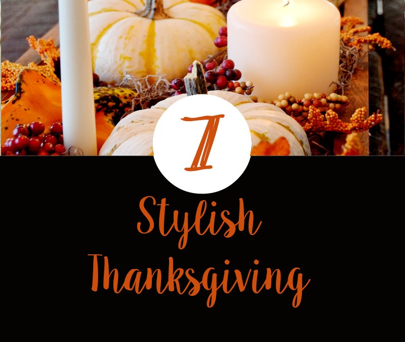 7 Stylish Thanksgiving Tables ideas and inspiration