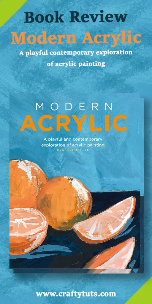 Modern Acrylic Book Review 7