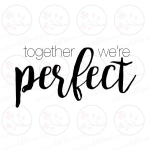 together-were-perfect