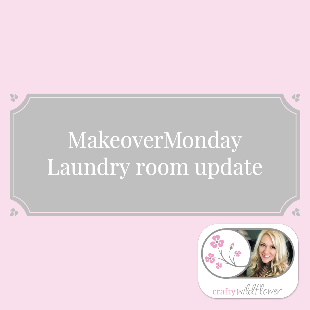 Makeover Monday - Laundry Room Update