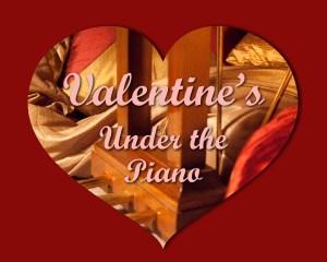 Under the Piano Valentine 2015
