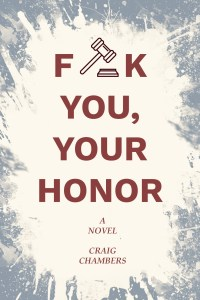 F**k You your honor book cover