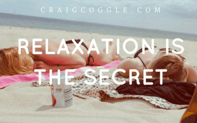 Relaxation Is The Secret