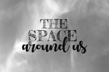 Introducing The Space Around Us