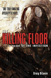 The Killing Floor - Craig DiLouie