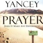 Philip Yancey on Praying Like a Child