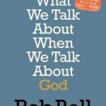 Rob Bell on Doubting God on Easter