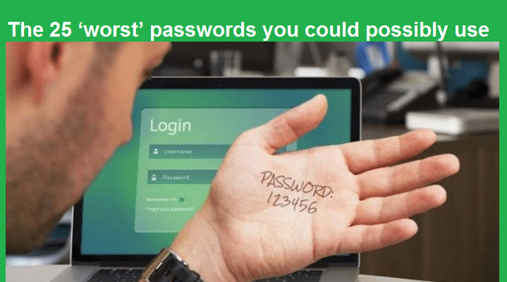 The 25 'worst' passwords you could possibly use