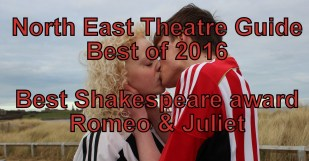 Proud winners of the North East Theatre Guide's 'Best Shakespeare 2016'