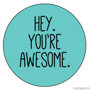 hey-youre-awesome