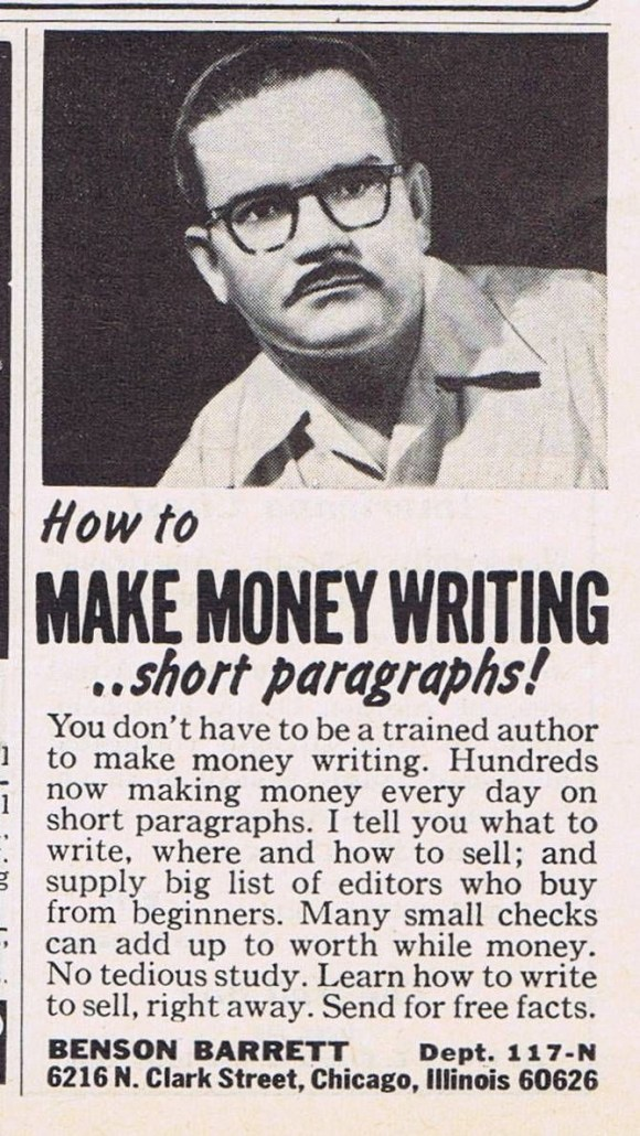Vintage Benson Barrett ad, 'How to MAKE MONEY WRITING..short paragraphs! promising 'No tedious study. Learn how to write to sell, right away.'